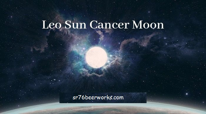 Leo Sun Cancer Moon - Persoonlijkheid, compatibiliteit