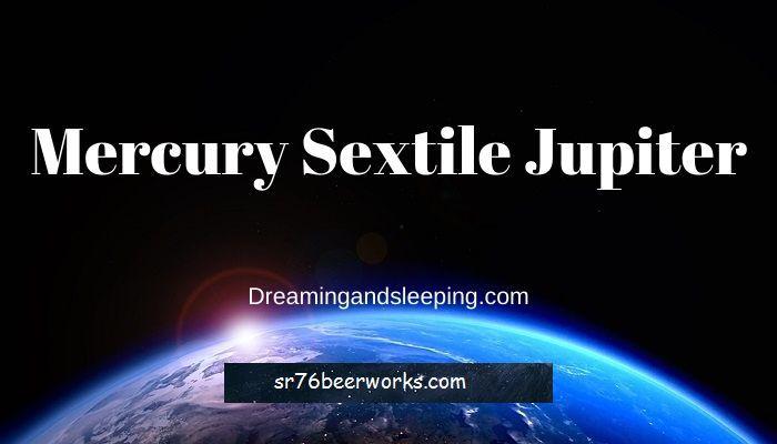 Merkúr Sextile Jupiter